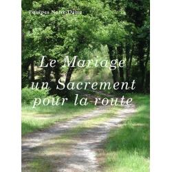 (Le) mariage, un sacrement pour la route