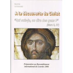 A la découverte du Christ