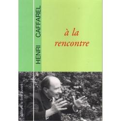 A la rencontre d'Henri Caffarel