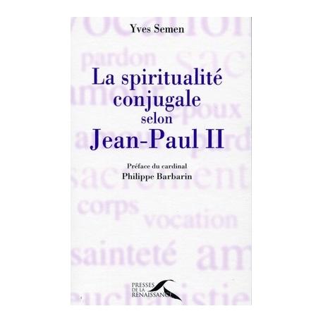 La spiritualité selon Jean Paul II