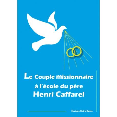 Le Couple missionnaire à l'école du père Henri Caffarel