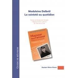 Madeleine Delbrêl : la sainteté au quotidien