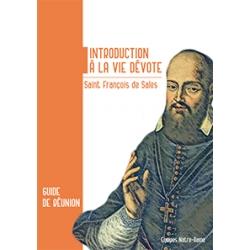 Introduction à la vie dévote - Saint François de Sales