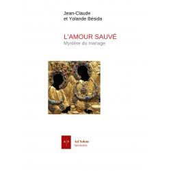 L'amour sauvé (guide)