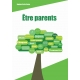 Etre parents (guide de réunion)
