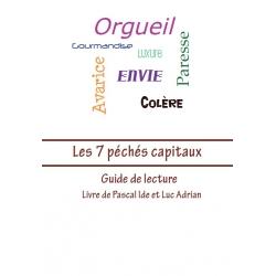 Les 7 péchés capitaux (guide)