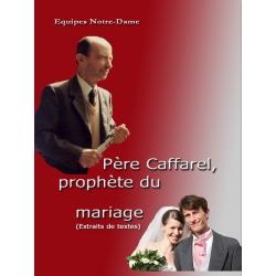 Père Caffarel, prophète du mariage